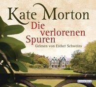 Kate  Morton - Die verlorenen Spuren