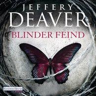 Jeffery  Deaver - Blinder Feind