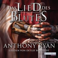 Anthony  Ryan - Das Lied des Blutes
