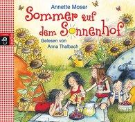 Annette  Moser - Sommer auf dem Sonnenhof