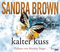 Sandra  Brown - Kalter Kuss