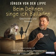 Jürgen von der Lippe - Beim Dehnen singe ich Balladen