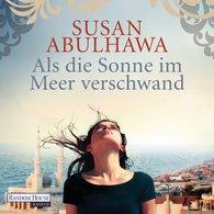 Susan  Abulhawa - Als die Sonne im Meer verschwand