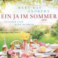 Mary Kay  Andrews - Ein Ja im Sommer