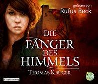 Thomas  Krüger - Die Fänger des Himmels