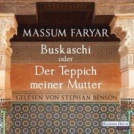 Massum  Faryar - Buskaschi oder Der Teppich meiner Mutter