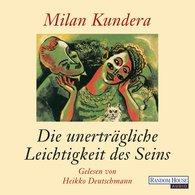 Milan  Kundera - Die unerträgliche Leichtigkeit des Seins