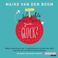 """Maike  van den Boom - """"Wo geht's denn hier zum Glück?"""""""