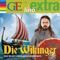 Martin  Nusch - Die Wikinger - Das wilde Leben der Nordmänner