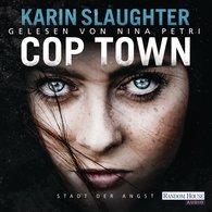 Karin  Slaughter - Cop Town - Stadt der Angst