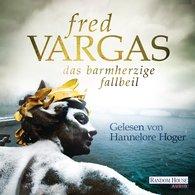 Fred  Vargas - Das barmherzige Fallbeil