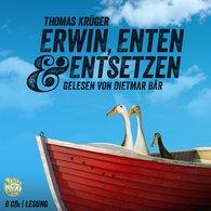 Thomas  Krüger - Erwin, Enten & Entsetzen