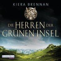 Kiera  Brennan - Die Herren der Grünen Insel