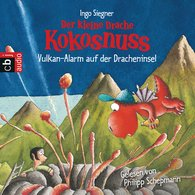 Ingo  Siegner - Der kleine Drache Kokosnuss - Vulkan-Alarm auf der Dracheninsel