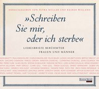 Petra  Müller  (Hrsg.), Rainer  Wieland  (Hrsg.) - Schreiben Sie mir, oder ich sterbe