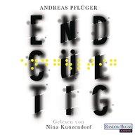Andreas  Pflüger - Endgültig