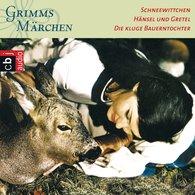 Brüder Grimm - Schneewittchen, Hänsel und Gretel, Die kluge Bauerntochter