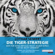 Lothar  Seiwert - Die Tiger-Strategie