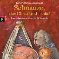 """Karen Christine  Angermayer - """"Schnauze, das Christkind ist da"""""""