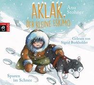 Anu  Stohner - Aklak, der kleine Eskimo - Spuren im Schnee