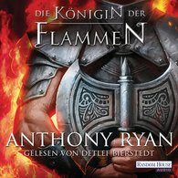 Anthony  Ryan - Die Königin der Flammen