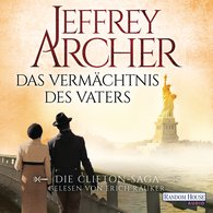 Jeffrey  Archer - Das Vermächtnis des Vaters