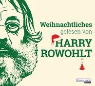 David  Sedaris, David  Lodge, Kingsley  Amis, Dan  Kavanagh - Weihnachtliches gelesen von Harry Rowohlt