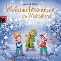 Annette  Moser - Weihnachtszauber im Wichtelland