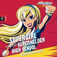 Lisa  Yee - SUPERGIRL auf der SUPER HERO HIGH
