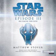 Matthew  Stover - Star Wars™ - Episode III - Die Rache der Sith