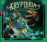 Fabian  Lenk - Krypteria - Jules Vernes geheimnisvolle Insel. Die Stadt unter den Meeren