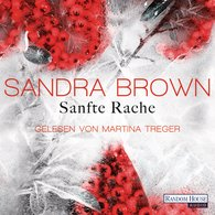 Sandra  Brown - Sanfte Rache