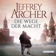 Jeffrey  Archer - Die Wege der Macht