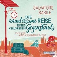 Salvatore  Basile - Die wundersame Reise eines verlorenen Gegenstands