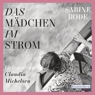 Sabine  Bode - Das Mädchen im Strom