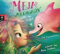 Erik Ole  Lindström - Meja Meergrün rettet den kleinen Delfin