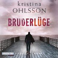Kristina  Ohlsson - Bruderlüge