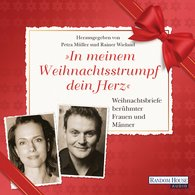 """Petra  Müller  (Hrsg.), Rainer  Wieland  (Hrsg.) - """"In meinem Weihnachtsstrumpf dein Herz"""""""