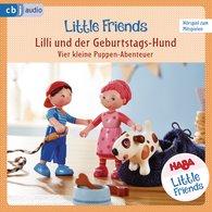 Teresa  Hochmuth, Rotraud  Tannous - HABA Little Friends - Lilli und der Geburtstags-Hund