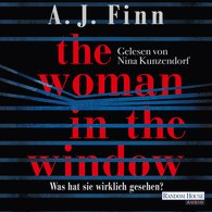A. J.  Finn - The Woman in the Window - Was hat sie wirklich gesehen?