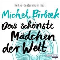 Michel  Birbæk - Das schönste Mädchen der Welt