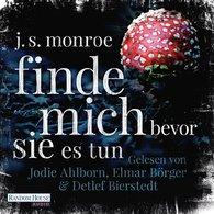 J.S.  Monroe - Finde mich - bevor sie es tun