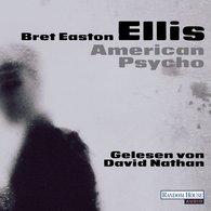 Bret Easton  Ellis - American Psycho