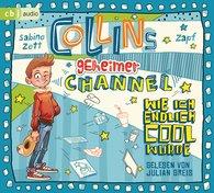 Sabine  Zett - Collins geheimer Channel - Wie ich endlich cool wurde