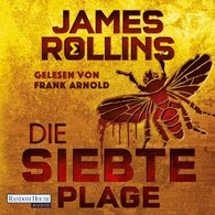 James  Rollins - Die siebte Plage