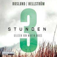 Anders  Roslund, Börge  Hellström - Drei Stunden