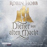 Robin  Hobb - Diener der alten Macht