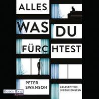 Peter  Swanson - Alles, was du fürchtest