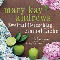 Mary Kay  Andrews - Zweimal Herzschlag, einmal Liebe