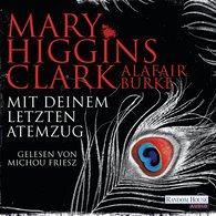 Mary  Higgins Clark, Alafair  Burke - Mit deinem letzten Atemzug